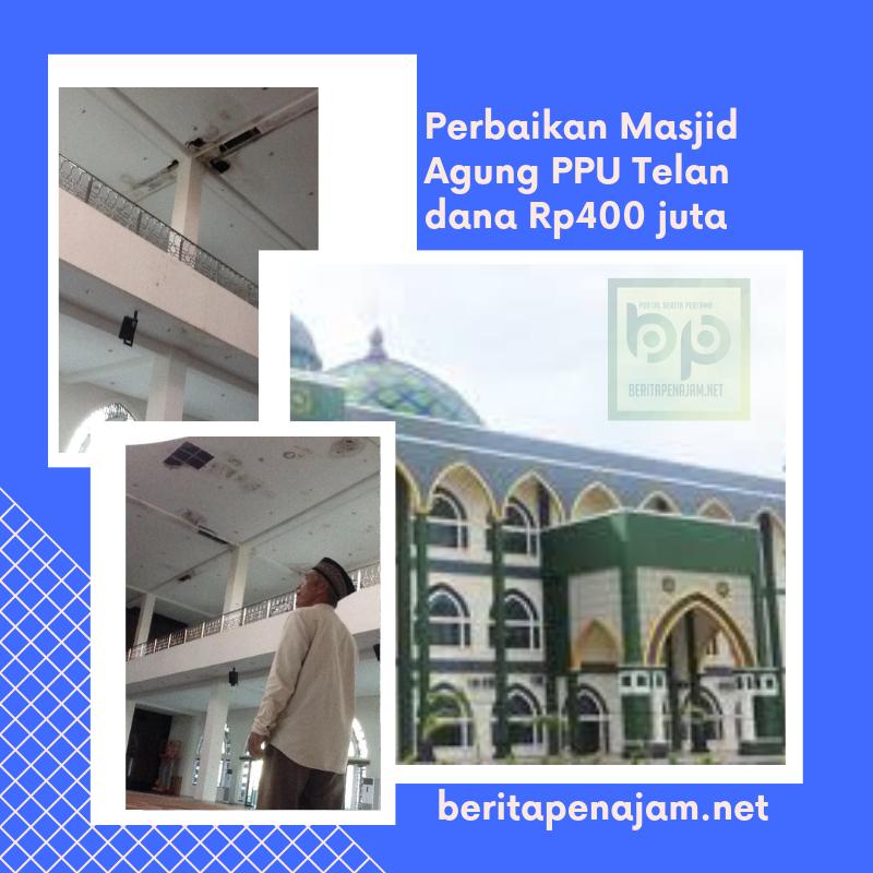 Perbaikan Masjid AL -Iklas PPU Telan Dana Rp 400 Juta