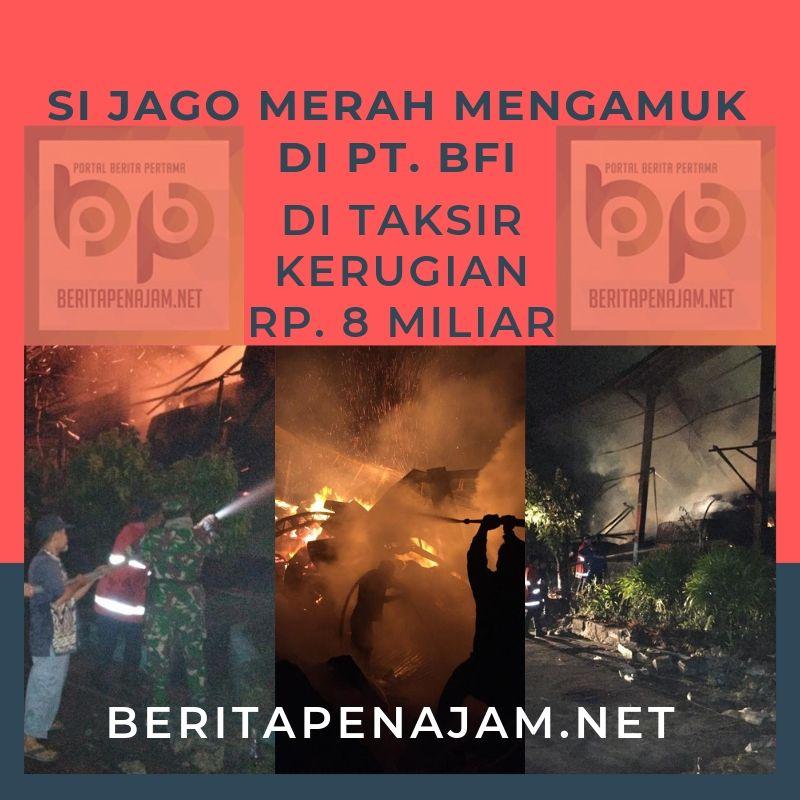 Si Jago Merah Mengamuk 12 Jam, Kerugian Mencapai Rp. 8 Miliar