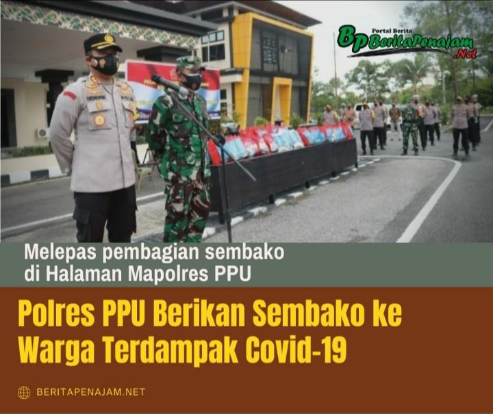 Polres PPU Berikan Sembako ke Warga Terdampak Covid-19